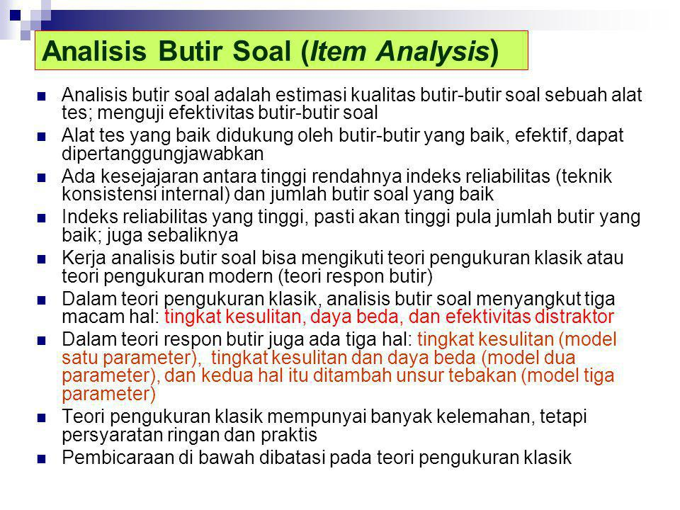 Analisis Butir Soal (Item Analysis)