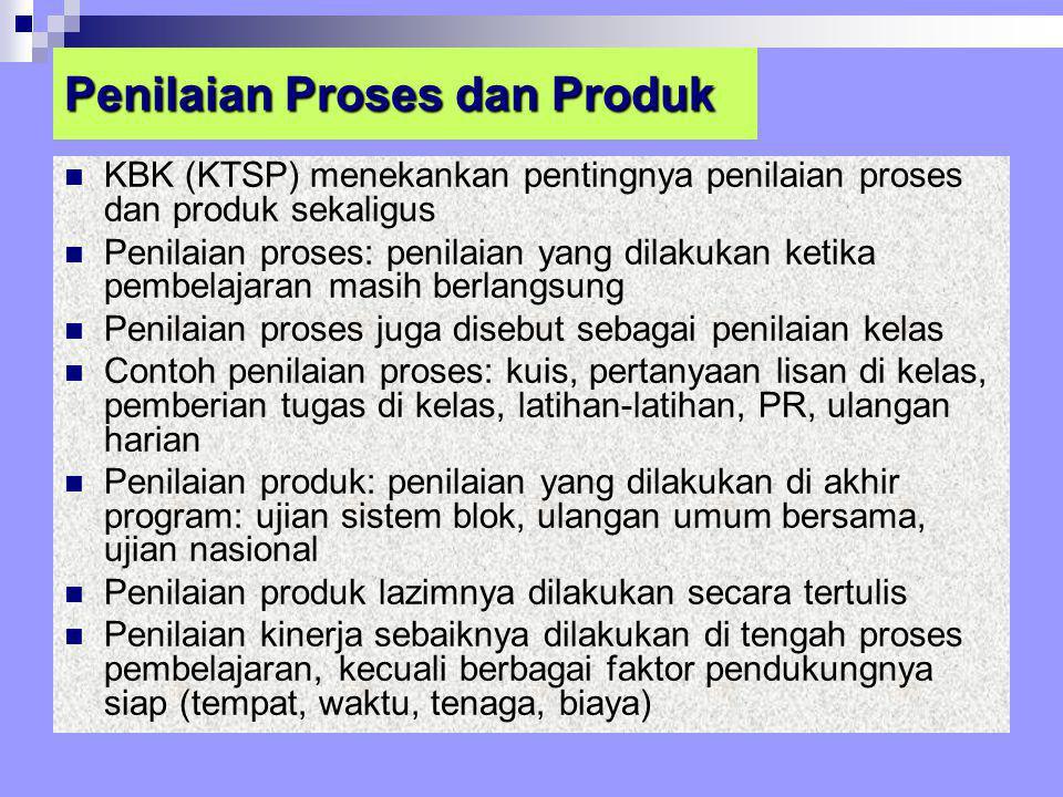 Penilaian Proses dan Produk