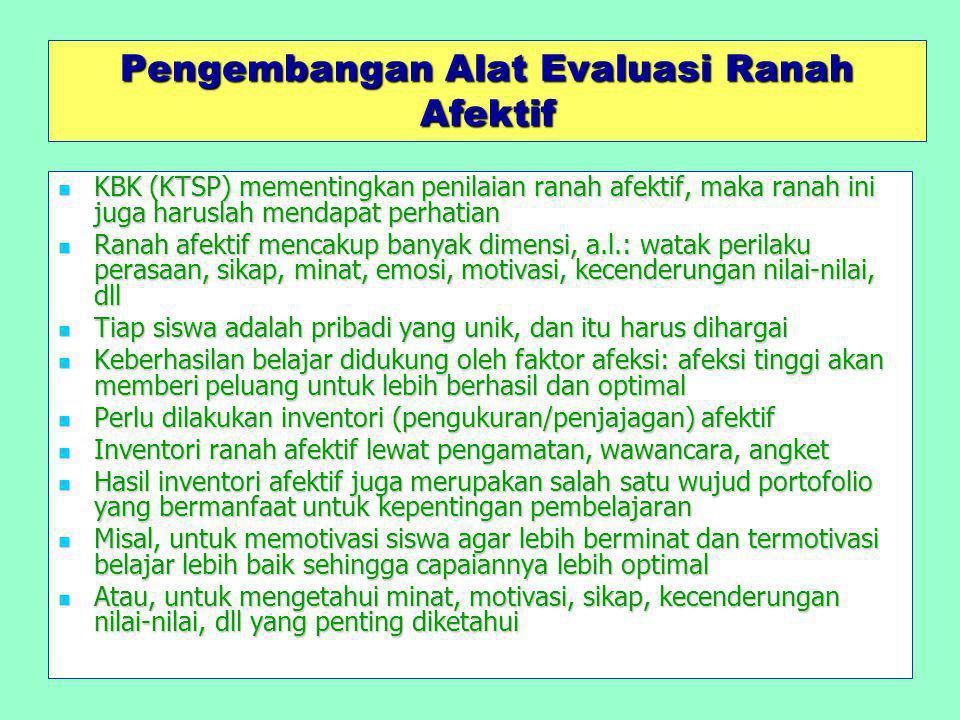 Pengembangan Alat Evaluasi Ranah Afektif
