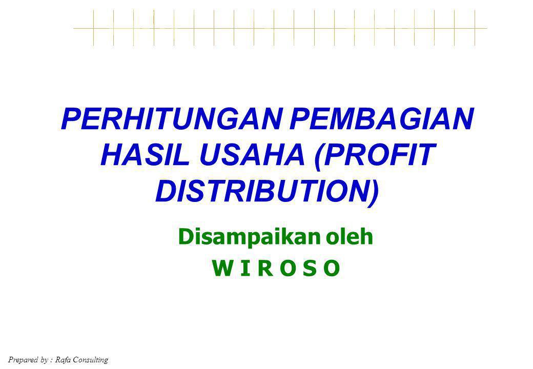 PERHITUNGAN PEMBAGIAN HASIL USAHA (PROFIT DISTRIBUTION)