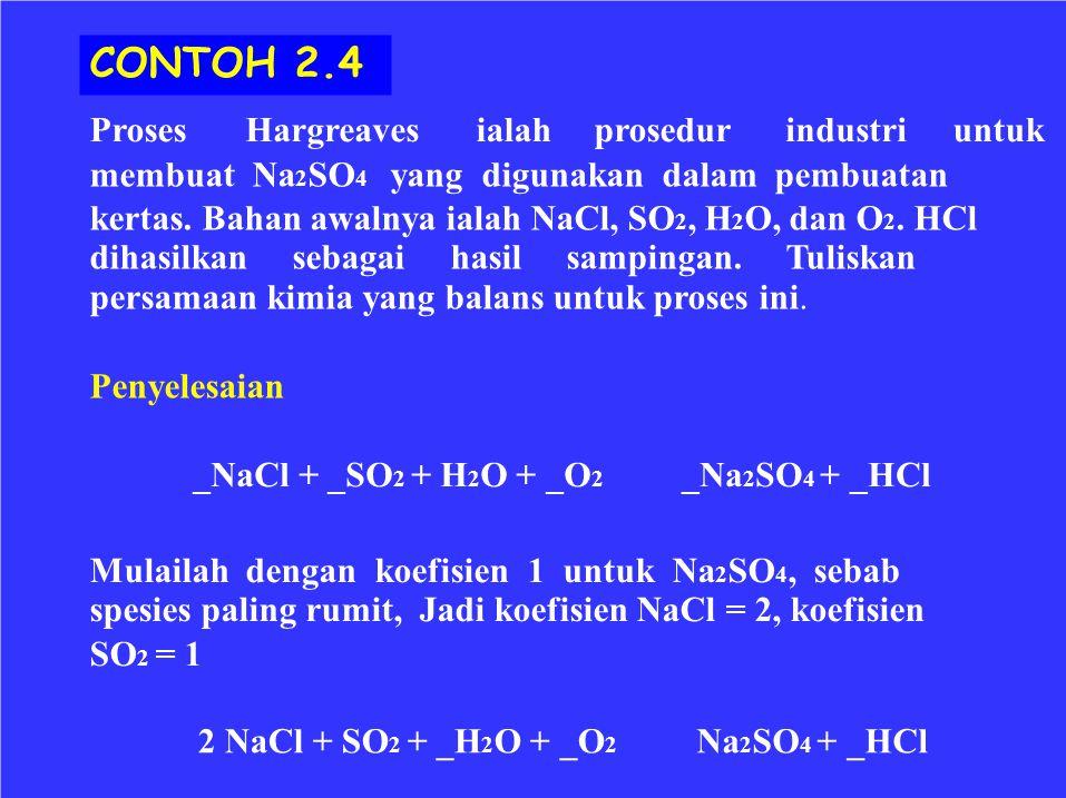 CONTOH 2.4 Proses Hargreaves ialah prosedur industri untuk
