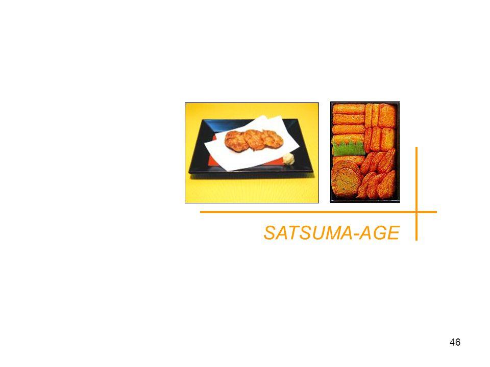 SATSUMA-AGE