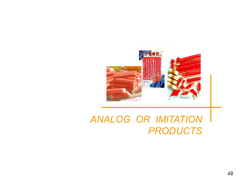 ANALOG OR IMITATION PRODUCTS