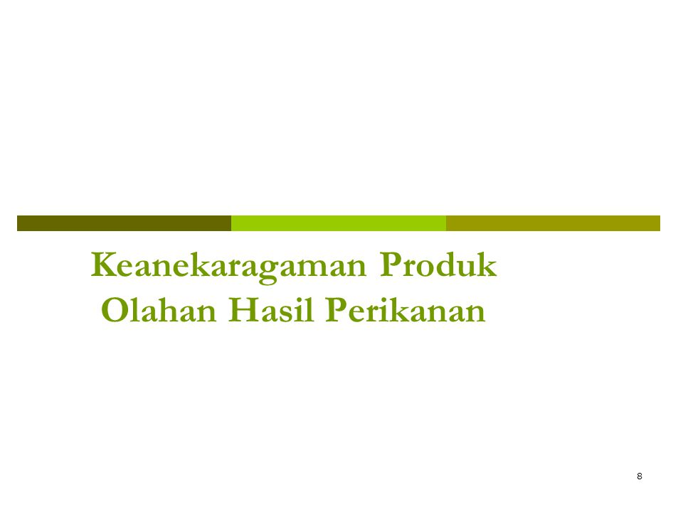Keanekaragaman Produk Olahan Hasil Perikanan
