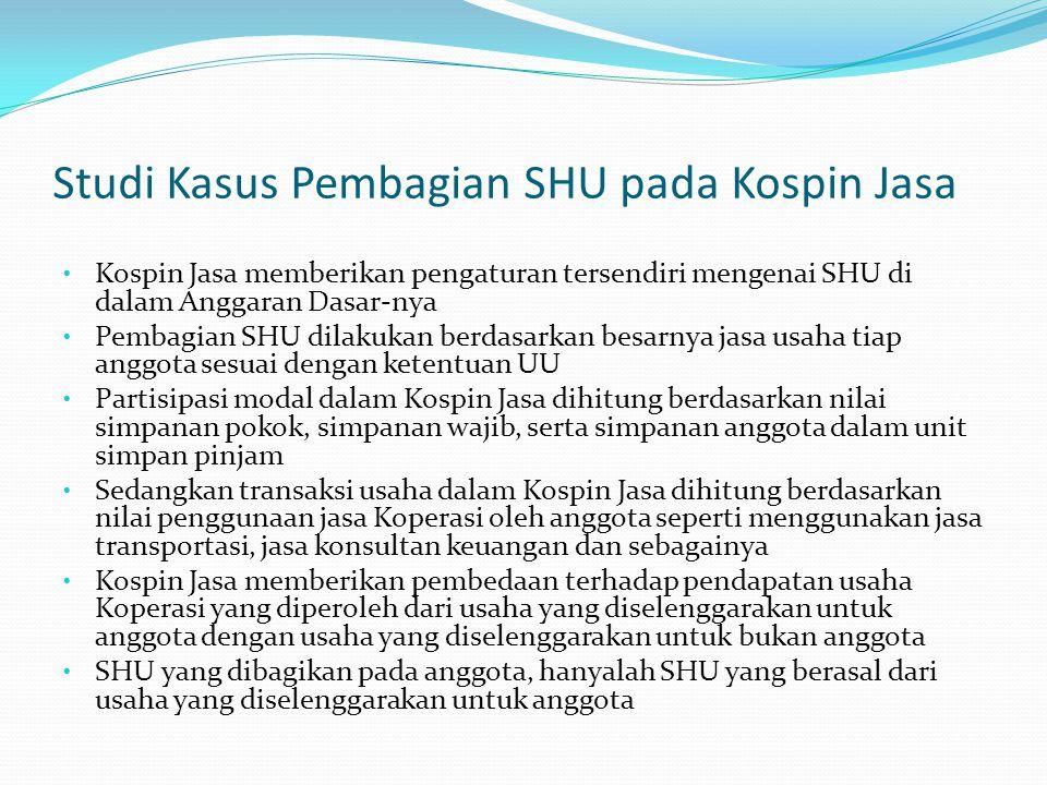 Studi Kasus Pembagian SHU pada Kospin Jasa