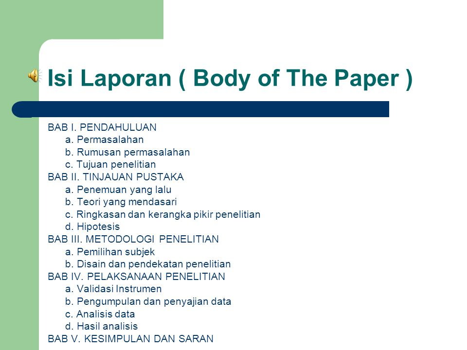 Isi Laporan ( Body of The Paper )
