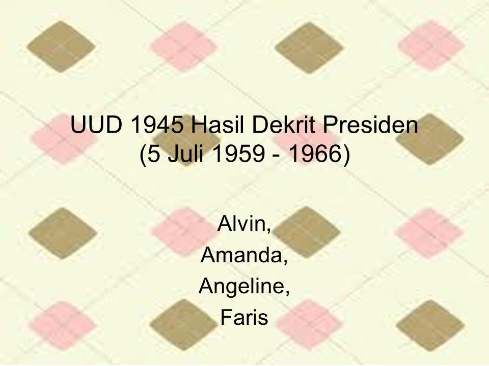 UUD 1945 Hasil Dekrit Presiden (5 Juli 1959 - 1966)