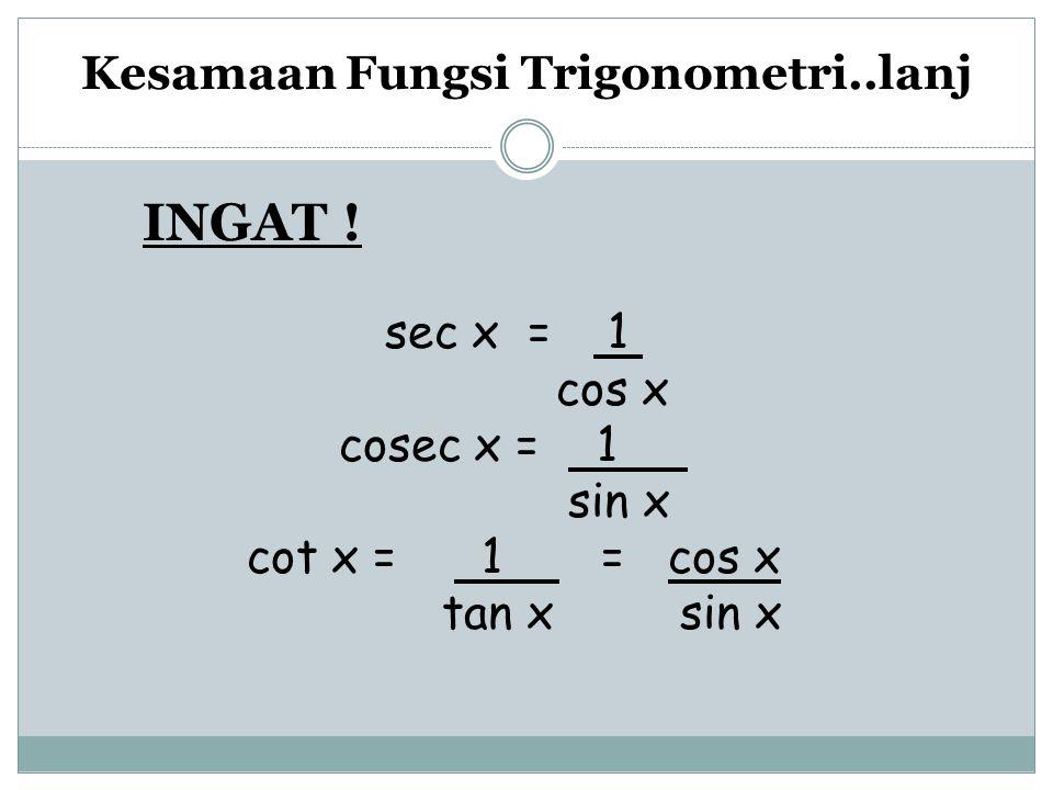 Kesamaan Fungsi Trigonometri..lanj