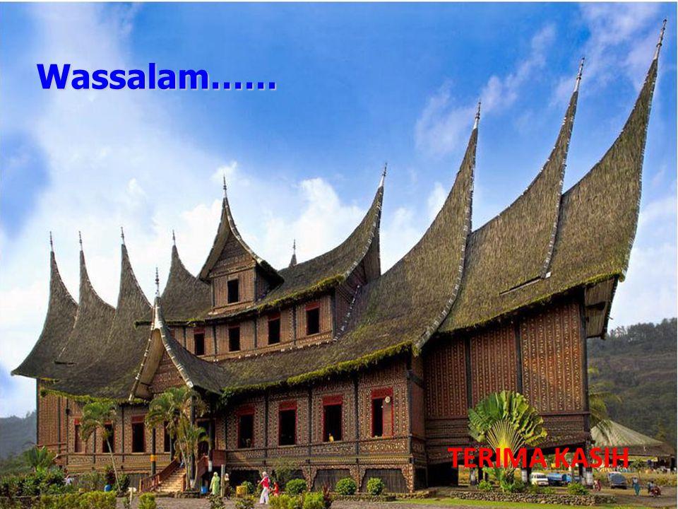 Wassalam…… TERIMA KASIH