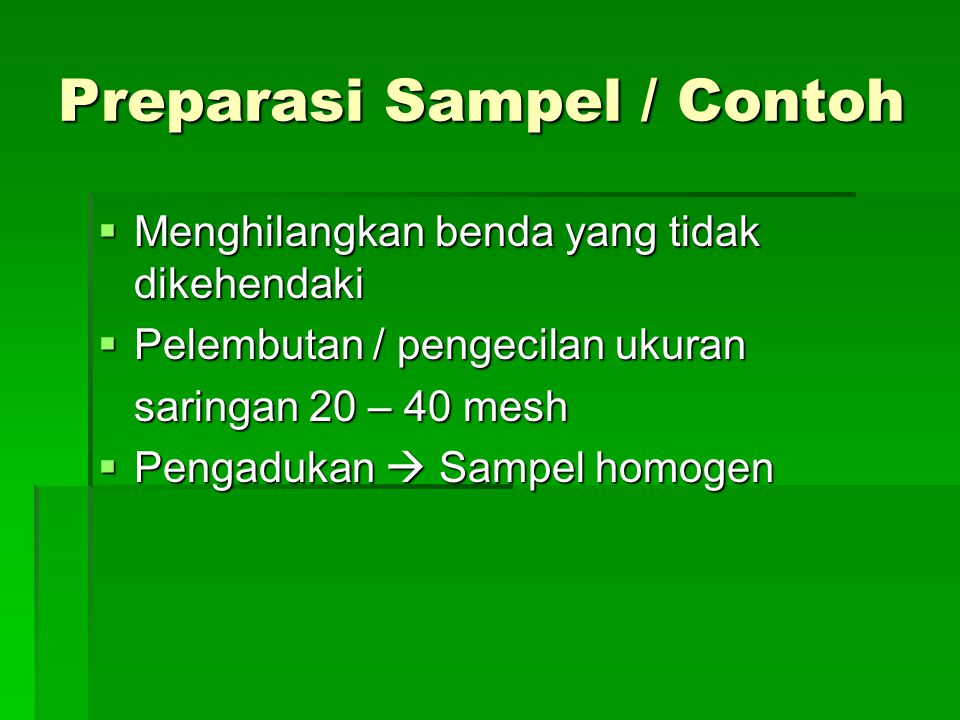 Preparasi Sampel / Contoh