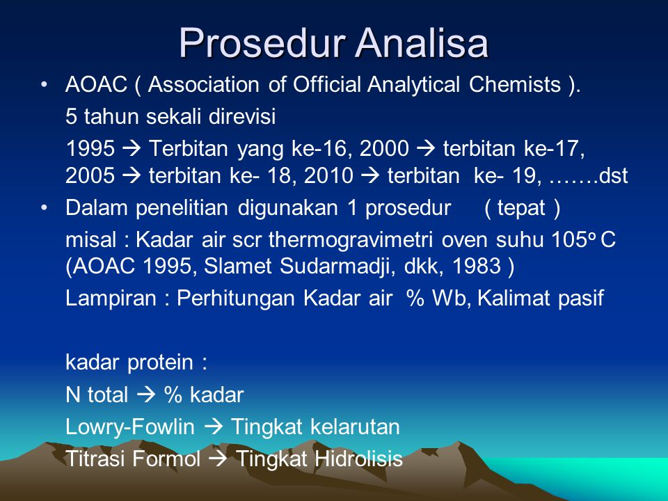 Prosedur Analisa AOAC ( Association of Official Analytical Chemists ).
