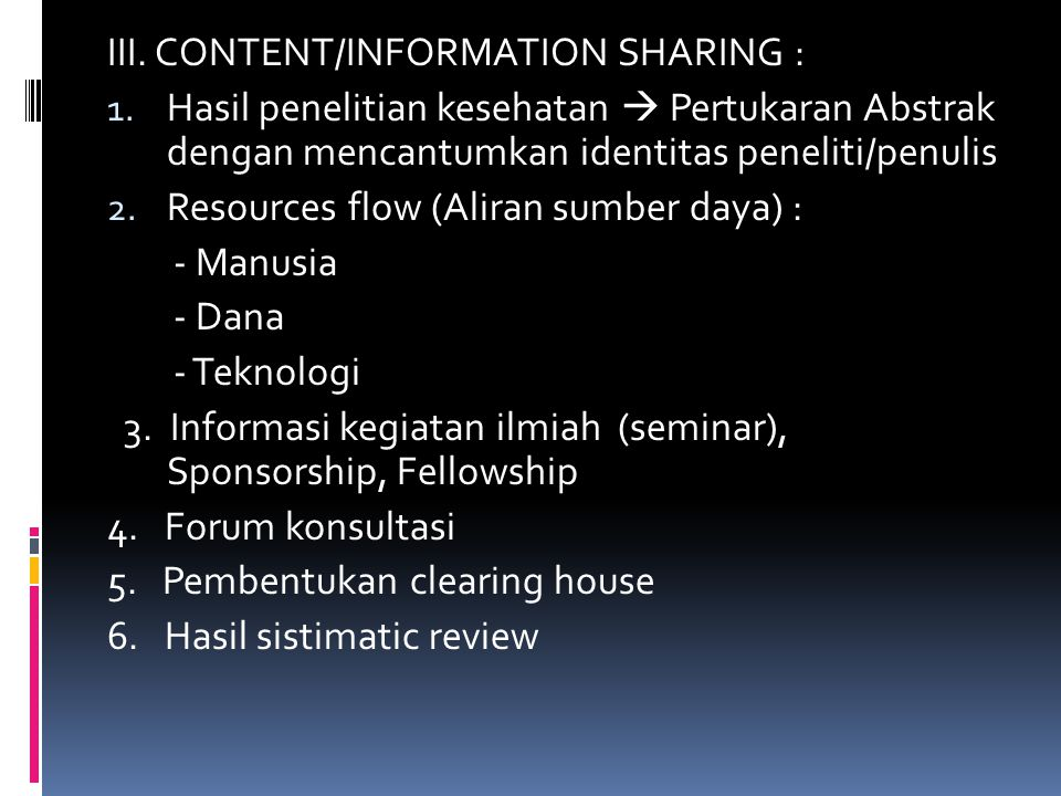III. CONTENT/INFORMATION SHARING :