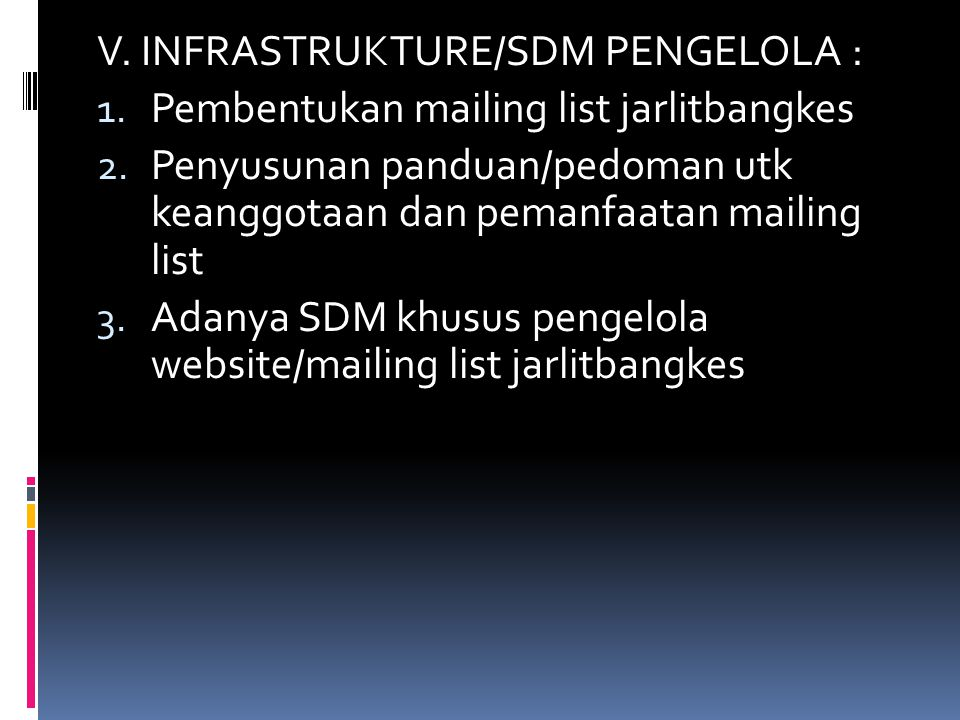 V. INFRASTRUKTURE/SDM PENGELOLA :