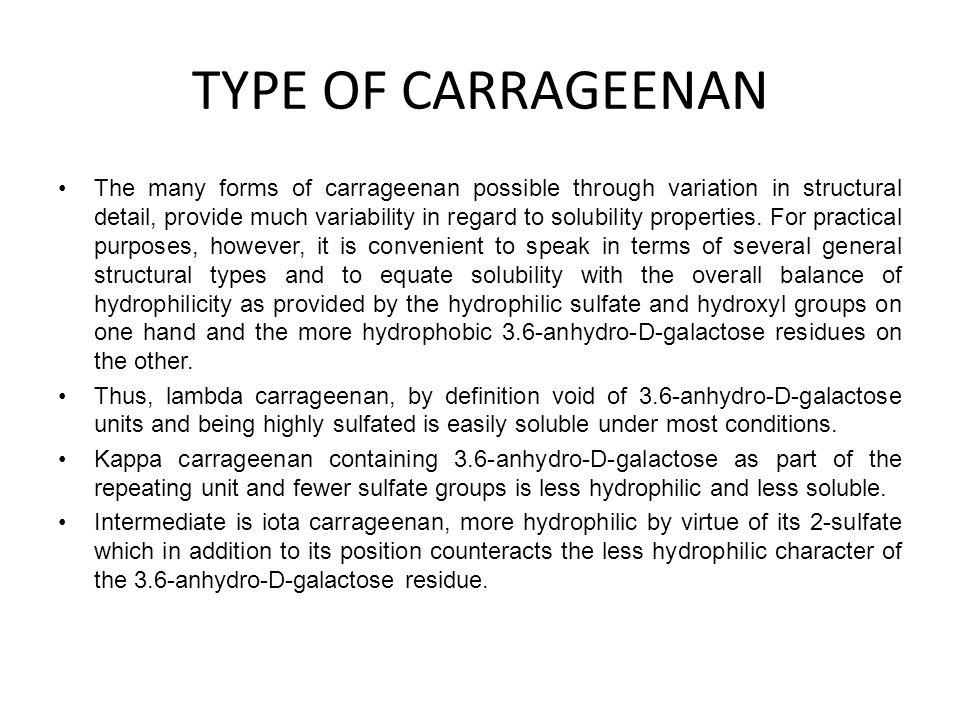 TYPE OF CARRAGEENAN