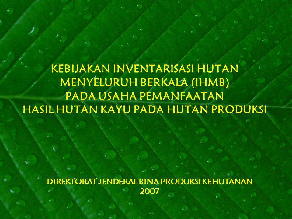 DIREKTORAT JENDERAL BINA PRODUKSI KEHUTANAN 2007