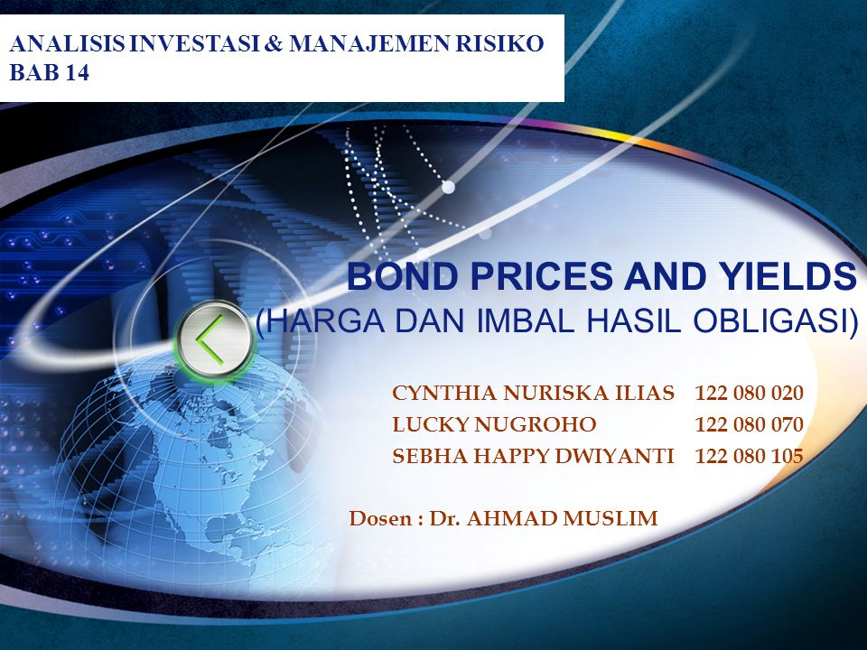 BOND PRICES AND YIELDS (HARGA DAN IMBAL HASIL OBLIGASI)