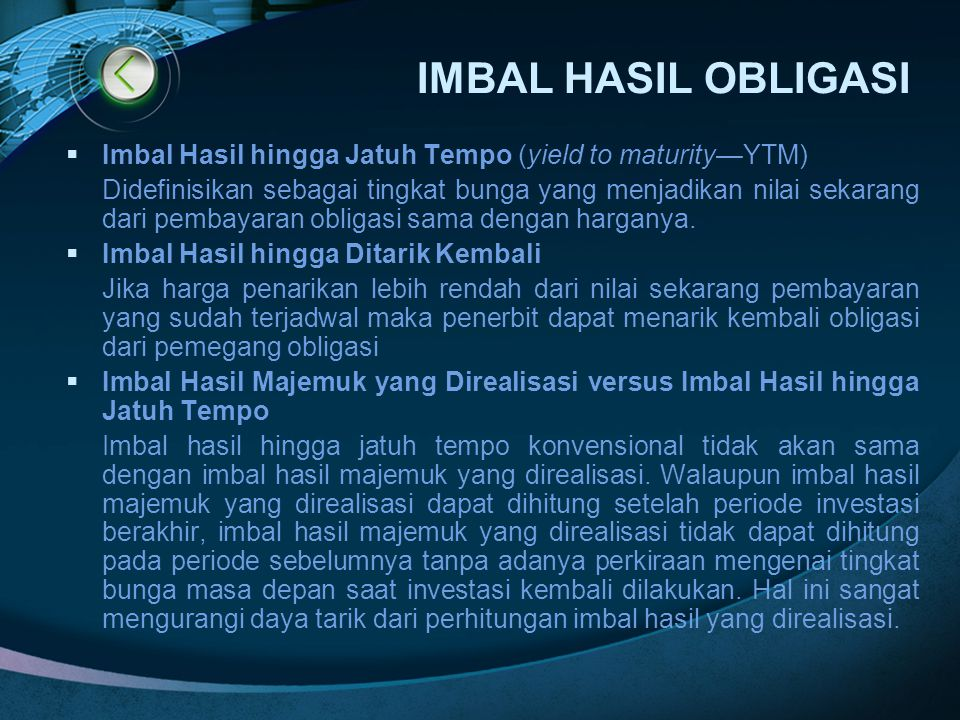 IMBAL HASIL OBLIGASI Imbal Hasil hingga Jatuh Tempo (yield to maturity—YTM)