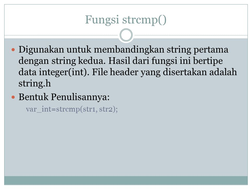 Fungsi strcmp()
