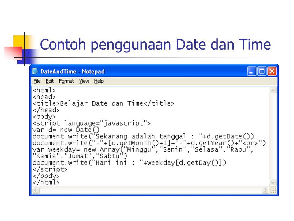 Contoh penggunaan Date dan Time