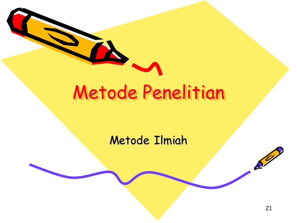 Metode Penelitian Metode Ilmiah