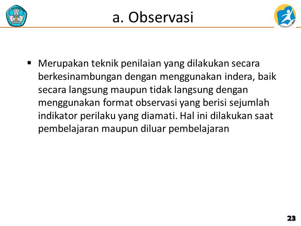 a. Observasi