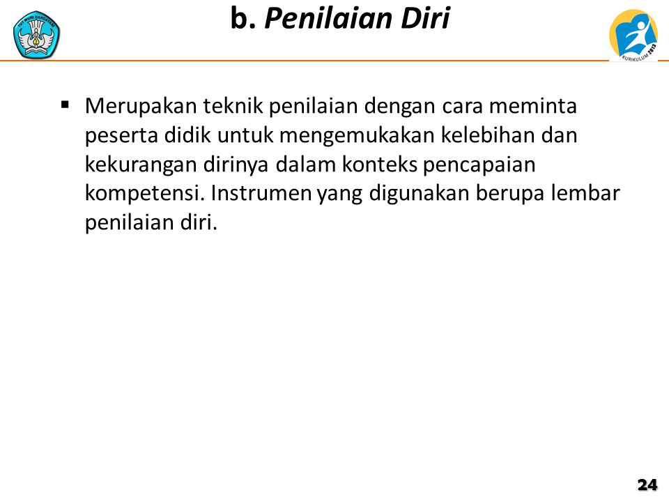 b. Penilaian Diri