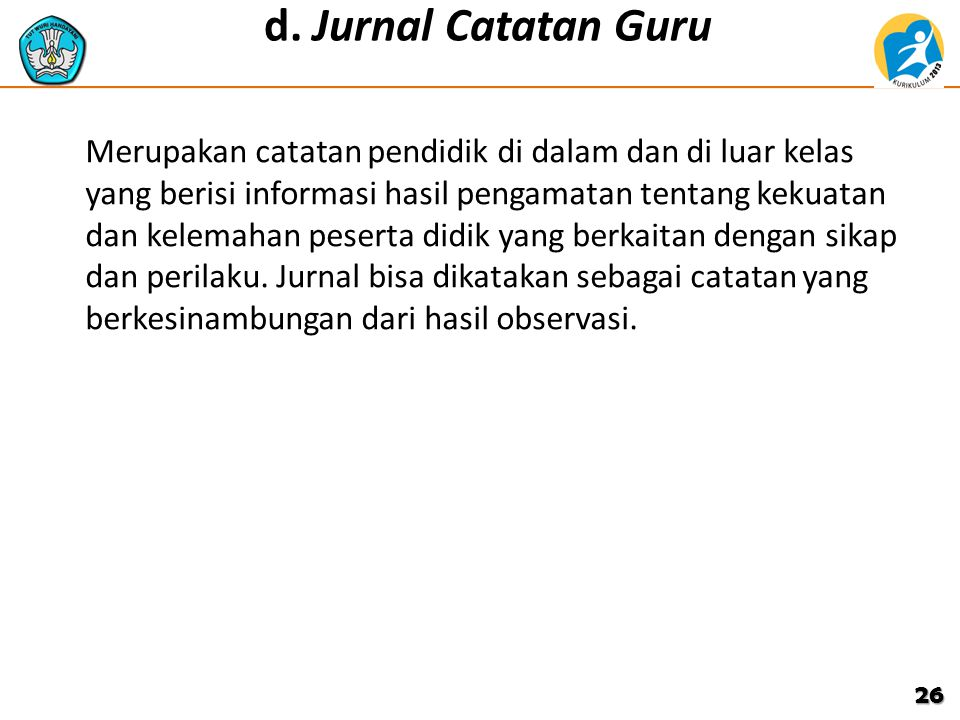 d. Jurnal Catatan Guru