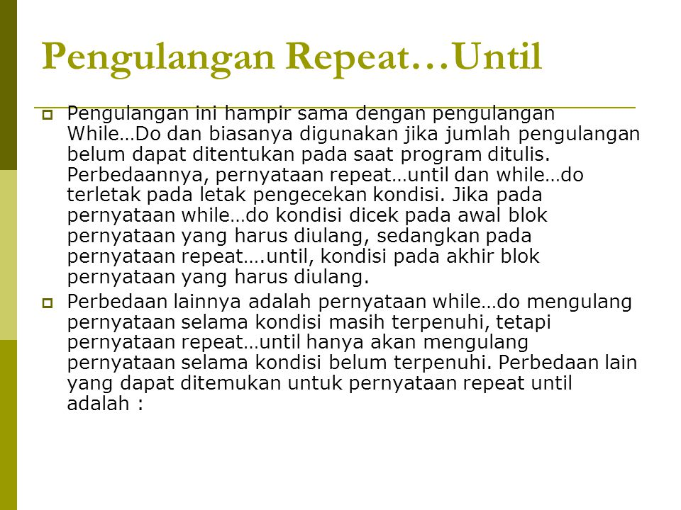 Pengulangan Repeat…Until