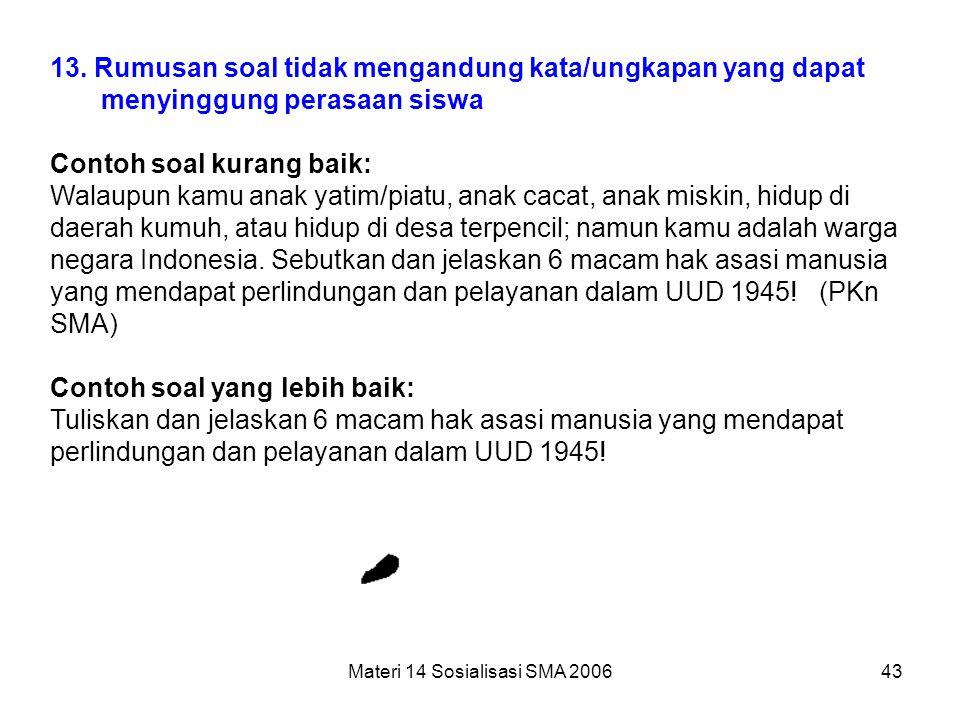 Materi 14 Sosialisasi SMA 2006