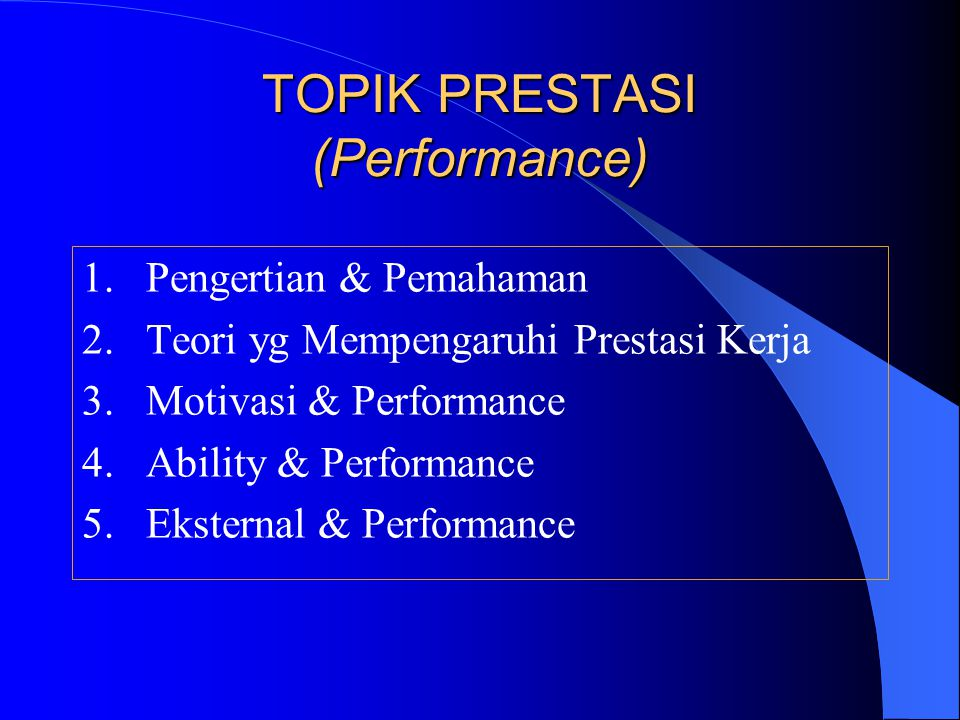 TOPIK PRESTASI (Performance)