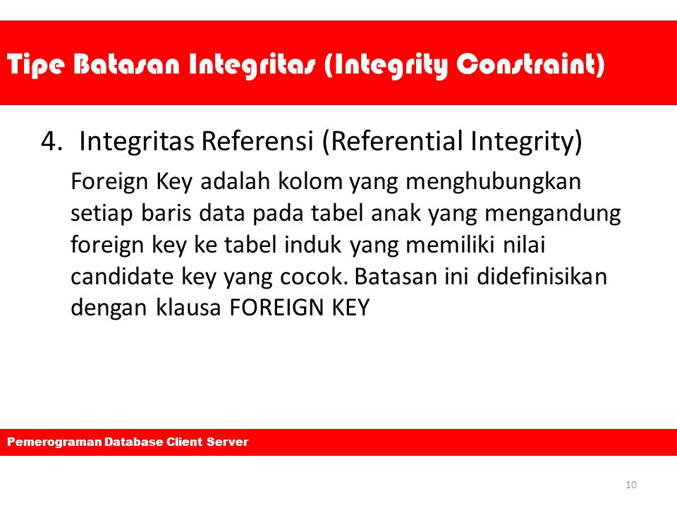 Tipe Batasan Integritas (Integrity Constraint)