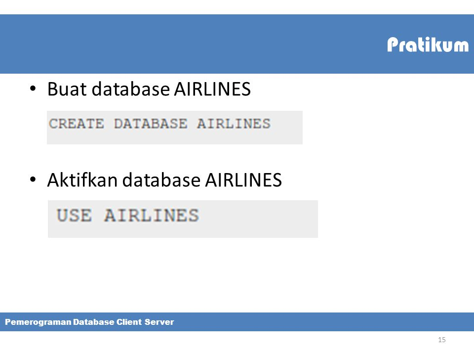 Buat database AIRLINES