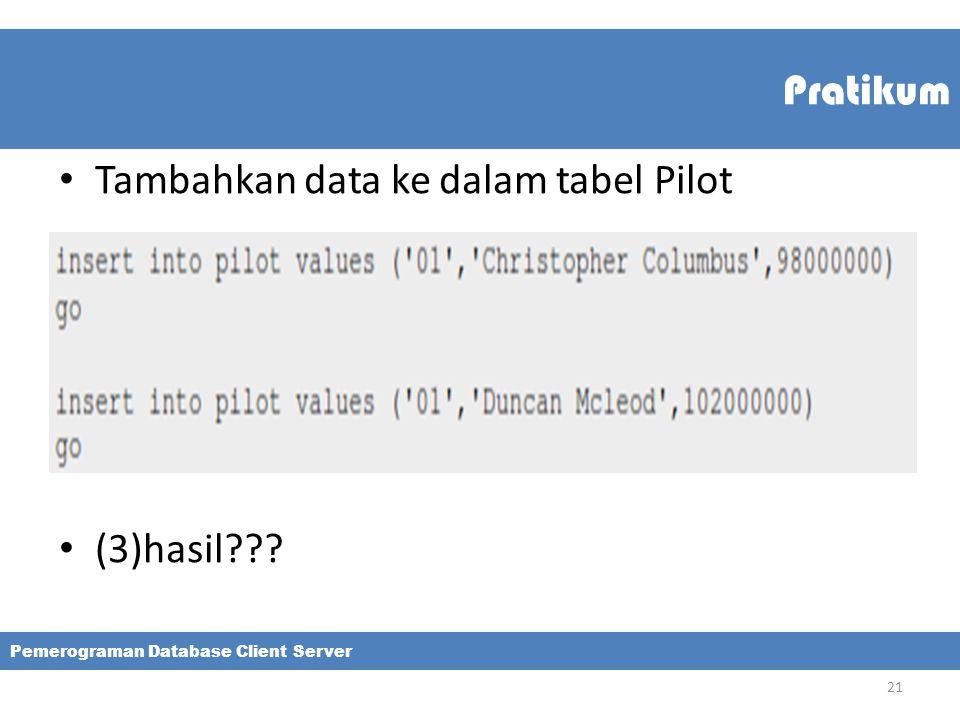 Tambahkan data ke dalam tabel Pilot