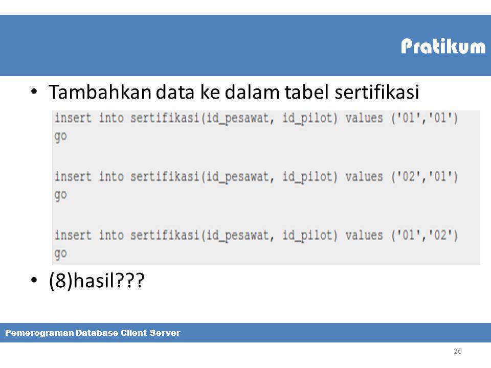 Tambahkan data ke dalam tabel sertifikasi