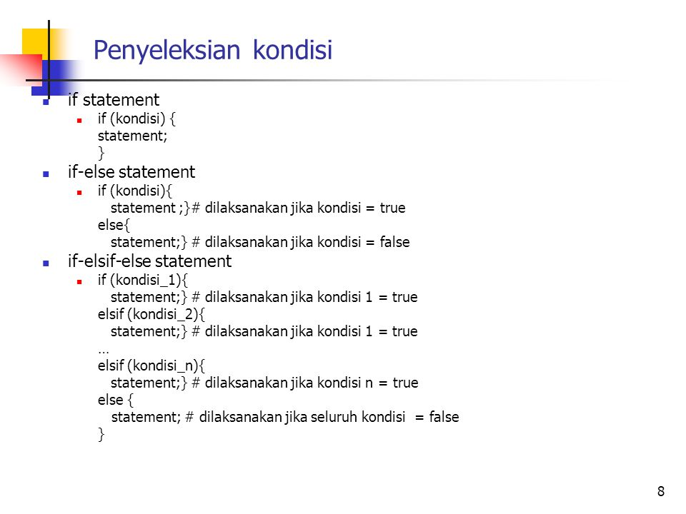 Penyeleksian kondisi if statement if-else statement