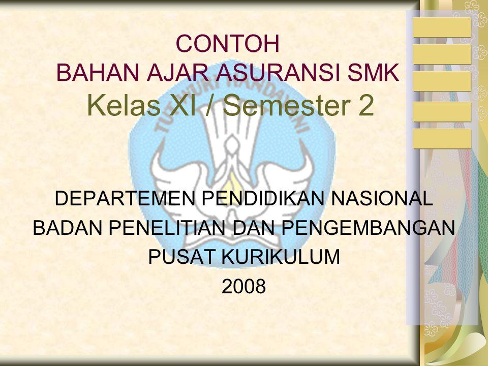 CONTOH BAHAN AJAR ASURANSI SMK Kelas XI / Semester 2
