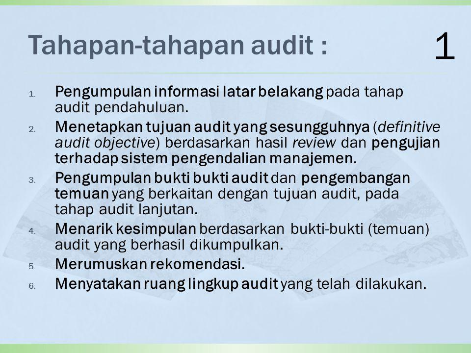 Tahapan-tahapan audit :