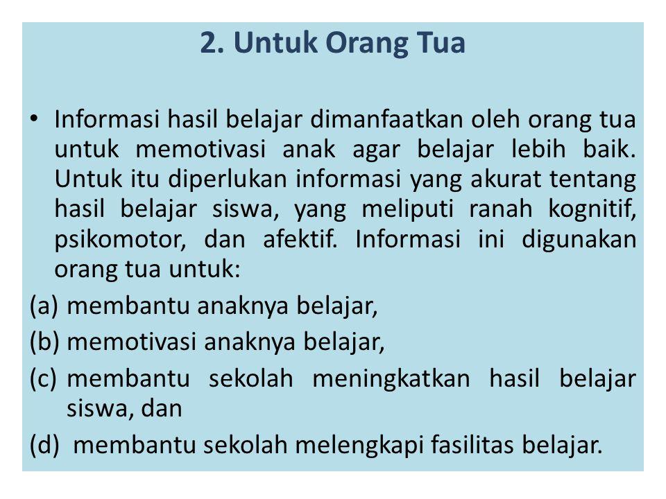 2. Untuk Orang Tua