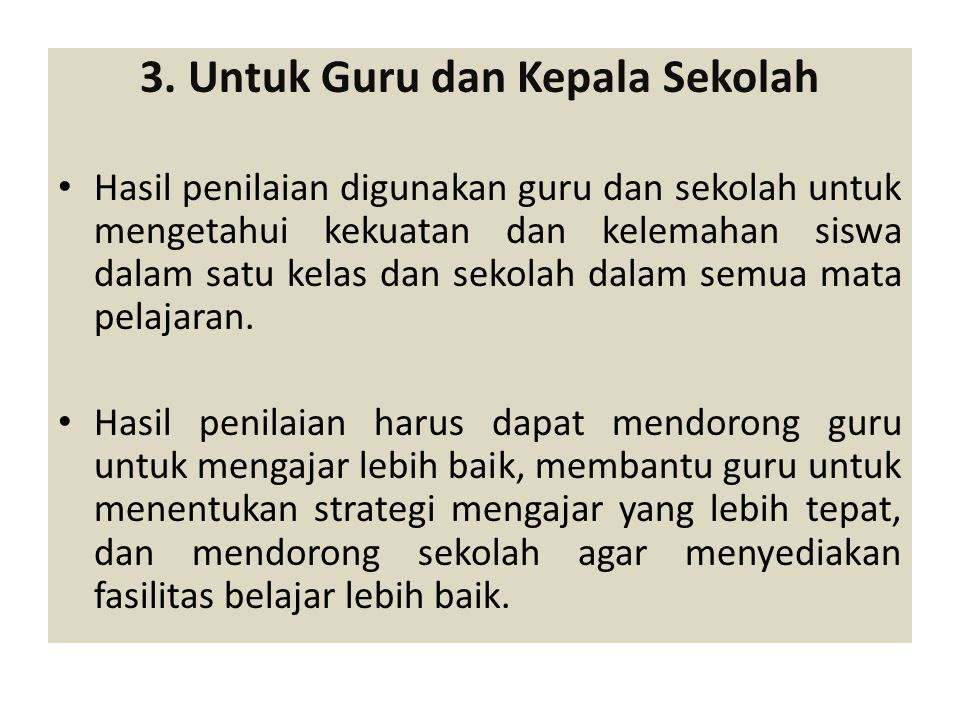 3. Untuk Guru dan Kepala Sekolah