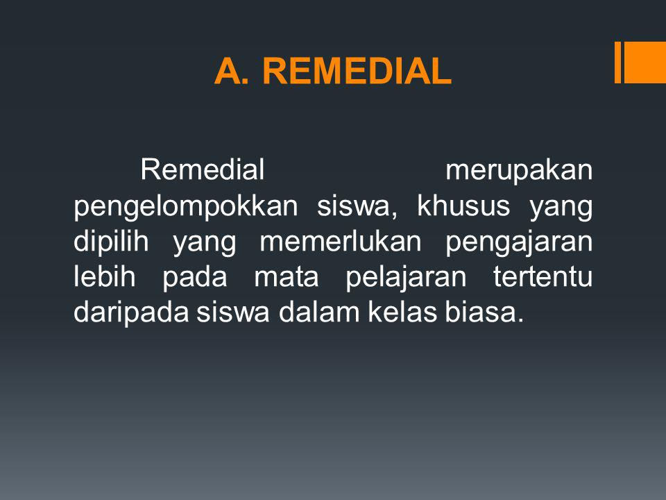 A. REMEDIAL