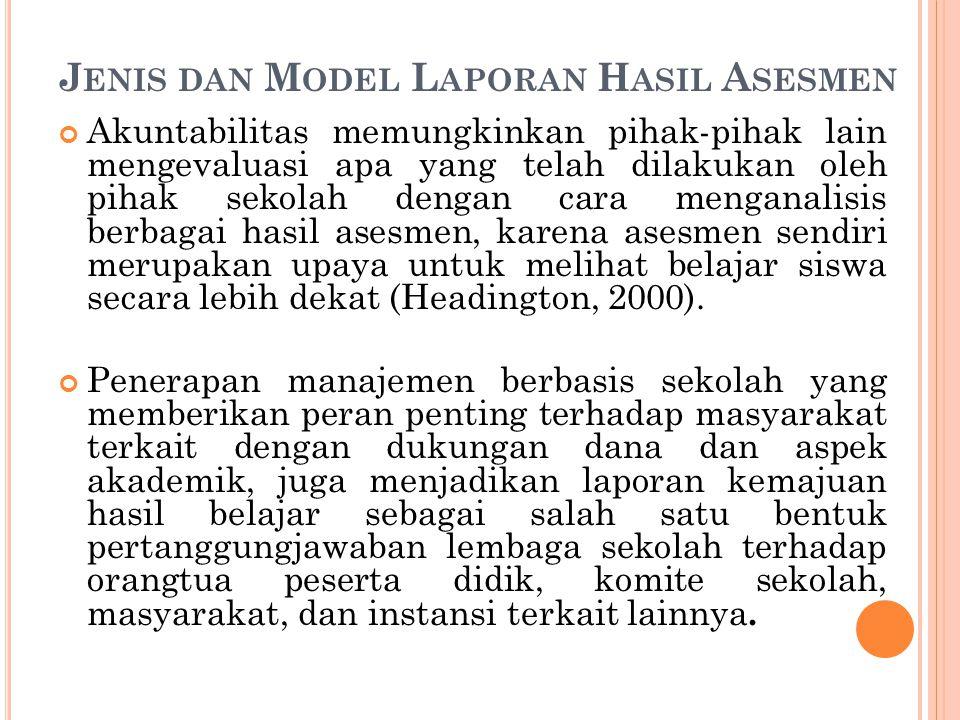 Jenis dan Model Laporan Hasil Asesmen