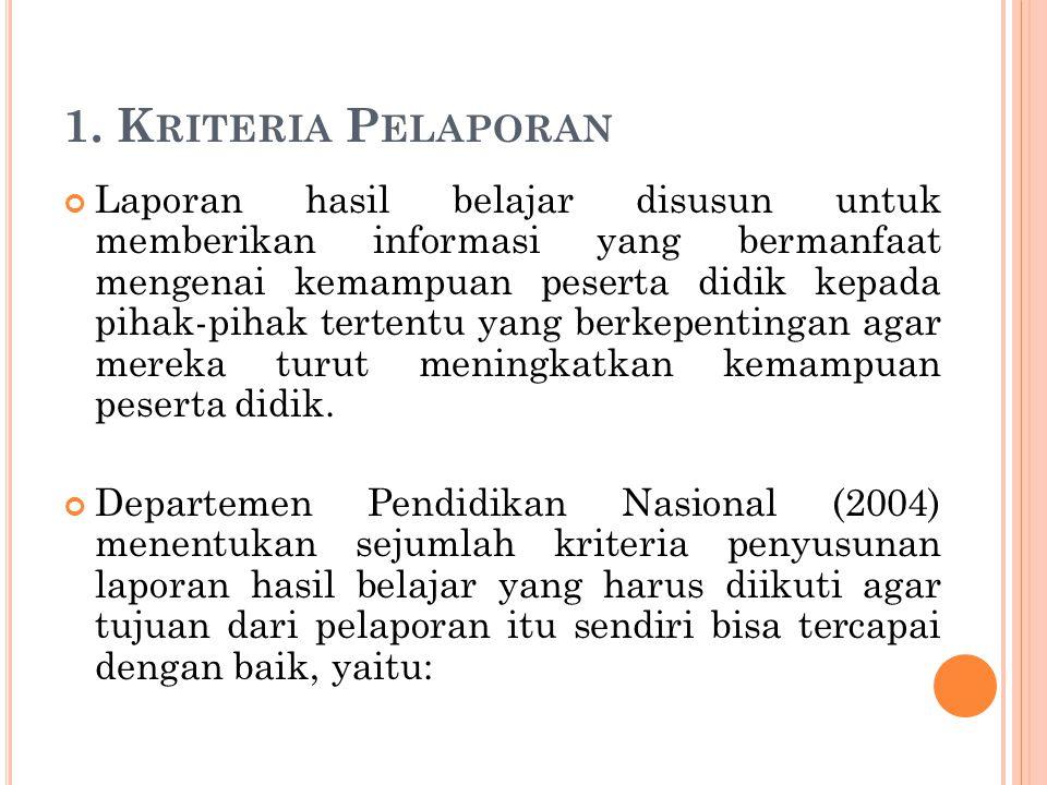 1. Kriteria Pelaporan