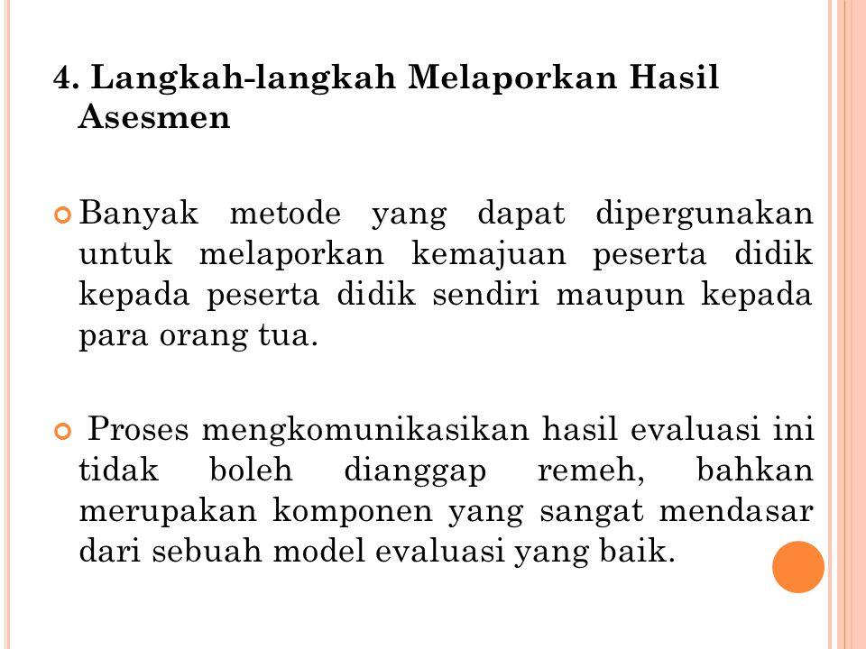 4. Langkah-langkah Melaporkan Hasil Asesmen