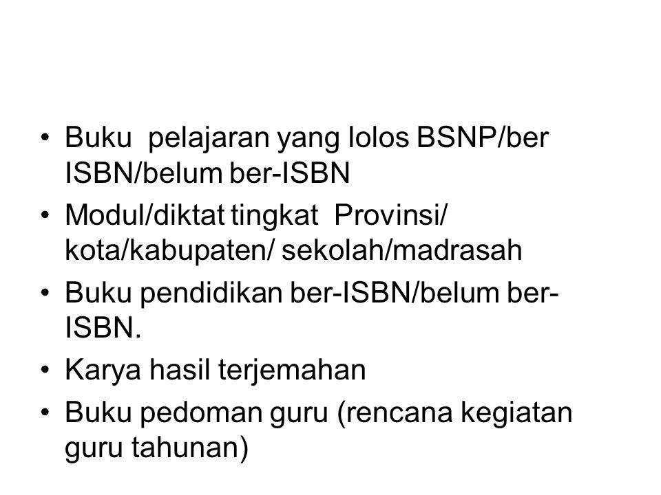 Buku pelajaran yang lolos BSNP/ber ISBN/belum ber-ISBN