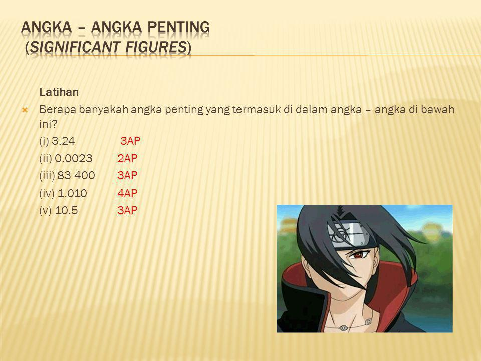 ANGKA – ANGKA PENTING (SIGNIFICANT FIGURES)