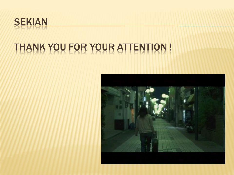 SEKIAN THANK YOU FOR YOUR ATTENTION !