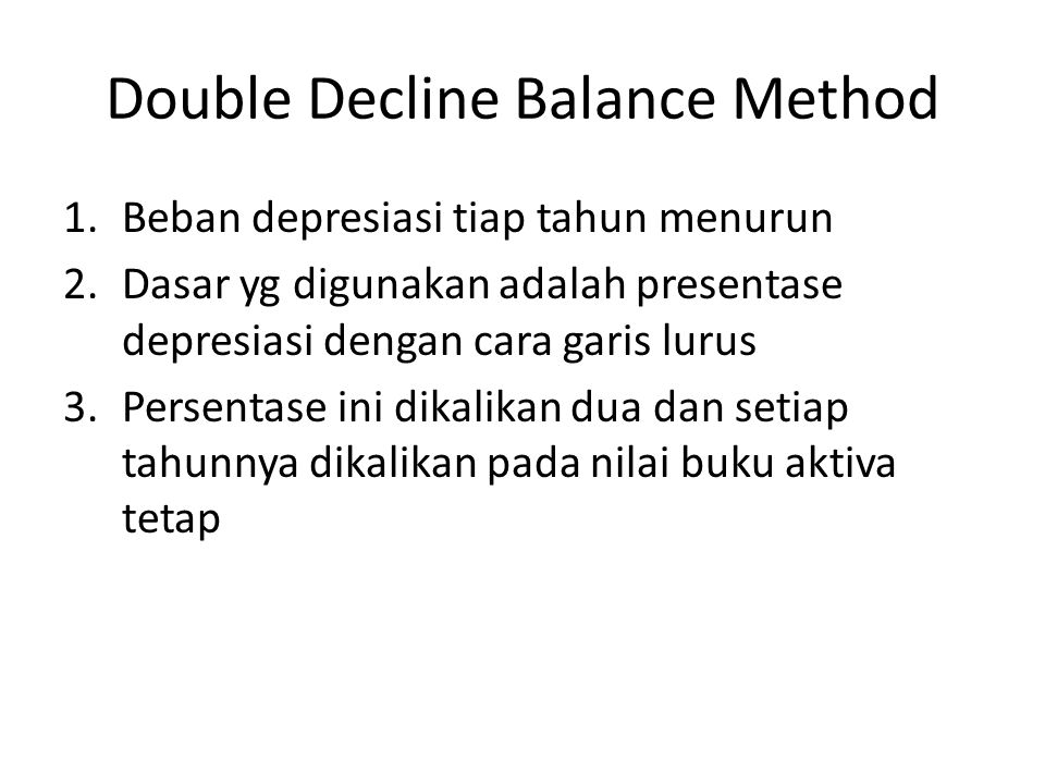Double Decline Balance Method