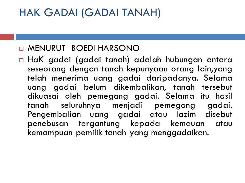 HAK GADAI (GADAI TANAH)