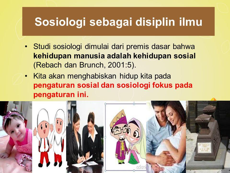 Sosiologi sebagai disiplin ilmu