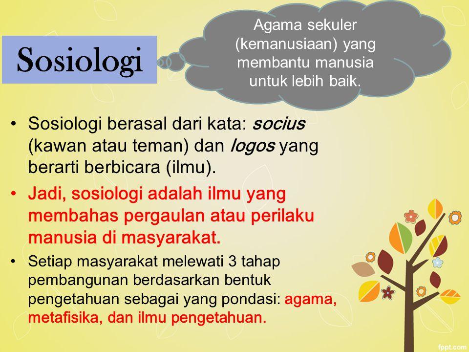 Agama sekuler (kemanusiaan) yang membantu manusia untuk lebih baik.